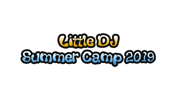 「小 DJ 夏令營 Little DJ Summer Camp」現已接受報名!