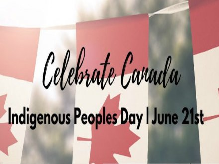 加拿大「全國原住民日」2020 National Indigenous Peoples Day 2020!!!
